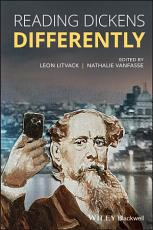 Reading Dickens Differently PDF