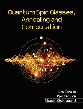 Quantum Spin Glasses  Annealing and Computation PDF
