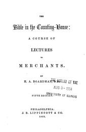 Bible in the Counting-house: A Course of Lectures to Merchants