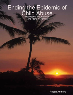 Ending the Epidemic of Child Abuse PDF