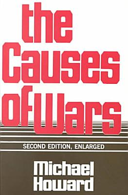 The Causes of Wars and Other Essays PDF