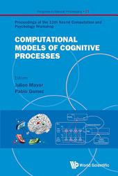 Computational Models of Cognitive Processes
