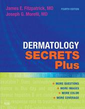 Dermatology Secrets Plus E-Book: Edition 4
