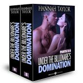 Boxed Set: Under the Billionaire's Domination, parts 5-6