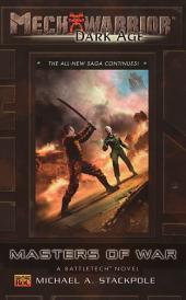 Mechwarrior: Dark Age #25: Masters Of War (A Battletech Novel)