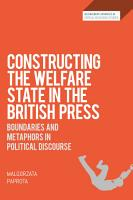 Constructing the Welfare State in the British Press PDF