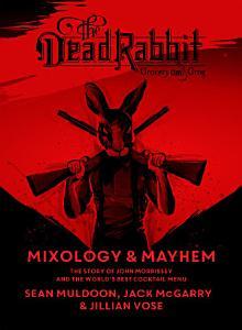 The Dead Rabbit Mixology   Mayhem Book