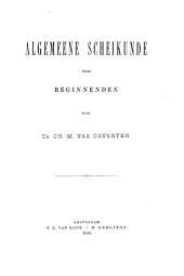Algemeene scheikunde voor beginnenden: Volume 1