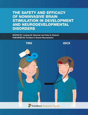 The Safety and Efficacy of Noninvasive Brain Stimulation in Development and Neurodevelopmental Disorders