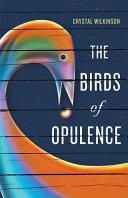 The Birds of Opulence