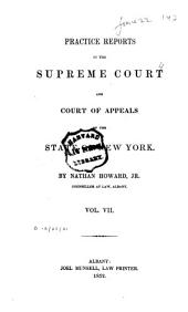 Practice Reports in the Supreme Court and Court of Appeals: Volume 7