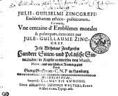 JULII-GUILIELMI ZINCGREFII Emblematorum ethico-politicorum, Centuria