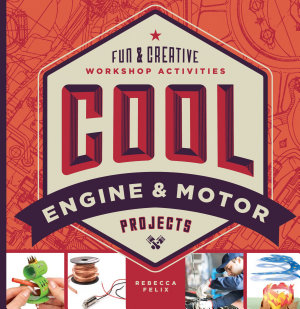 Cool Engine   Motor Projects  Fun   Creative Workshop Activities