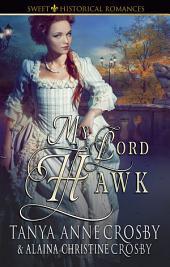My Lord Hawk