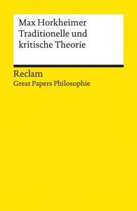Traditionelle und kritische Theorie PDF