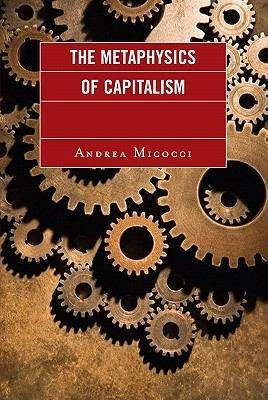 The Metaphysics of Capitalism PDF