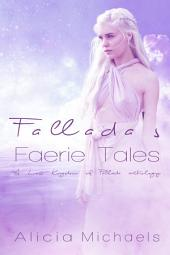 Fallada's Faerie Tales: A Lost Kingdom of Fallada Anthology