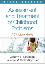 Assessment and Treatment of Childhood Problems, Third Edition