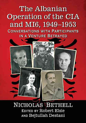 The Albanian Operation of the CIA and MI6  1949  1953