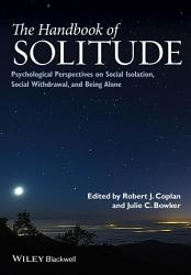 The Handbook Of Solitude Book PDF