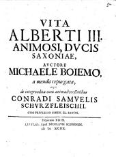 Vita Alberti III. animosi, ducis Saxoniae