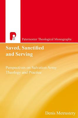 Saved  Sanctified and Serving
