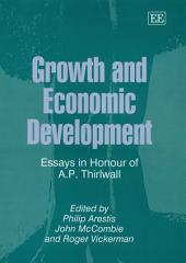 Growth and Economic Development: Essays in Honour of A. P. Thirlwall