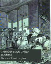 Travels in Sicily, Greece and Albania: Volume 1