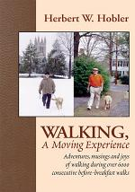Walking, a Moving Experience