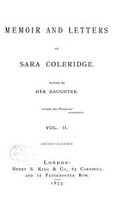 Memoir and Letters of Sara Coleridge: Volume 2