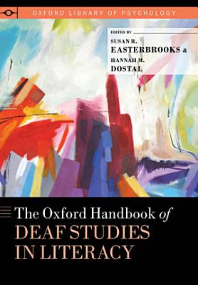 The Oxford Handbook of Deaf Studies in Literacy PDF