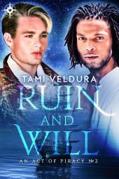 Ruin And Will