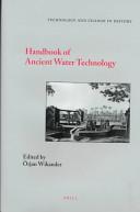 Handbook of Ancient Water Technology