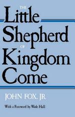 The Little Shepherd of Kingdom Come PDF
