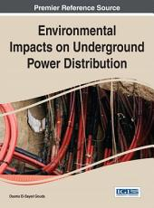 Environmental Impacts on Underground Power Distribution