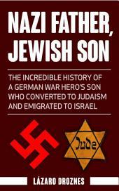 Nazi Father, Jewish Son