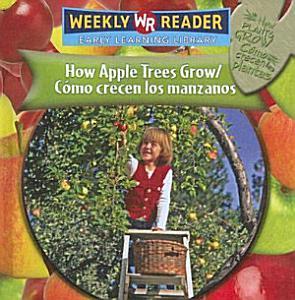 How Apple Trees Grow   C  mo crecen los manzanos PDF
