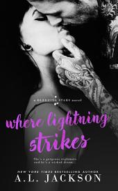 Where Lightning Strikes: A Bleeding Stars Stand Alone Novel