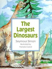The Largest Dinosaurs