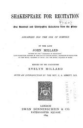 Shakespeare for Recitation: One Hundred and Thirty-five Selections from the Plays