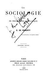 La sociologie: essai de philosophie sociologique ...