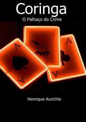 Coringa O Palhaço Do Crime