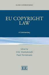 EU Copyright Law: A Commentary