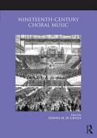 Nineteenth Century Choral Music PDF