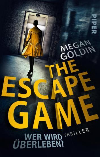The Escape Game     Wer wird   berleben  PDF