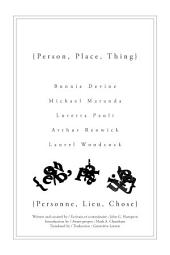{Person, Place, Thing}: Bonnie Devine, Michael Maranda, Loretta Paoli, Arthur Renwick, and Laurel Woodcock