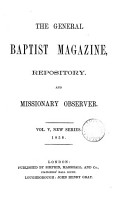 The General Baptist repository  and Missionary observer  afterw   The General Baptist magazine repository and Missionary observer  afterw   The General Baptist magazine PDF
