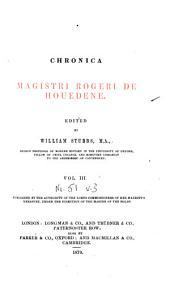 Chronica magistri Rogeri de Houedene: Volume 3