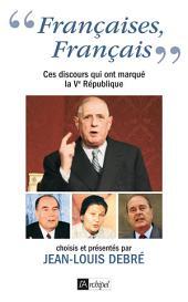 « Françaises, Français... » Ces discours qui ont marqué la Ve République