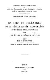 Département de la Charente: Cahiers de doléances de la sénéchausée d'Angoulême et du siège royal de Cognac pour les États généraux de 1789